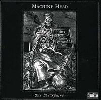 Machine Head - The Blackening (CD) - Cover