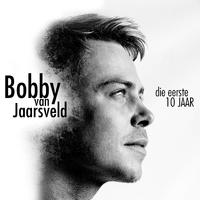 Bobby Van Jaarsveld - Die Eerste 10 Jaar (CD) - Cover
