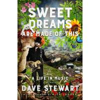 Sweet Dreams Are Made of This - Dave Stewart (Hardcover)