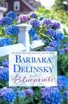 Blueprints - Barbara Delinsky (Paperback)
