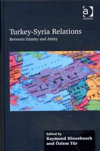 Turkey-Syria Relations - Raymond Hinnebusch (Hardcover) - Cover