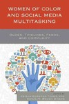 Women of Color and Social Media Multitasking (Hardcover)