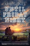 Until Friday Night - Abbi Glines (Paperback)