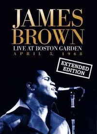 James Brown - Live At the Boston Garden (Region 1 DVD) - Cover