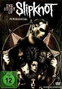 Slipknot - Psychosocial - the Story of (Region 1 DVD) - Cover