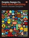 Draplin Design Co. - Aaron James Draplin (Hardcover)