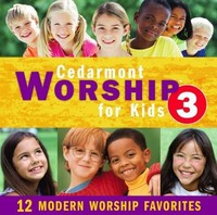 Cedarmont Kids - Cedarmont Kids Worship For Kids 3 (CD) - Cover