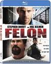 Felon (Region A Blu-ray)