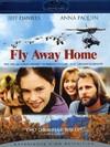Fly Away Home (Region A Blu-ray)