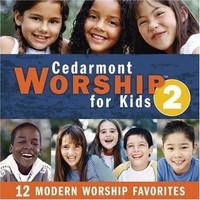 Cedarmont Kids - Cedarmont Worship For Kids 2 (CD) - Cover