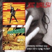 Joe Walsh - Ordinary Average Guy / Songs For a Dying Planet (CD) - Cover