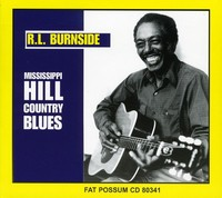 R.L. Burnside - Mississippi Hill Country Blues (CD) - Cover