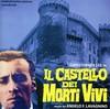 Angelo Francesco Lavagnino - Il Castello Dei Morti Vivi (CD)