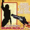 Bruno Nicolai - Arizona Si Scateno/E Li Fece Fuori Tutti (CD)