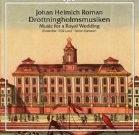 Roman / Karlsson / Ensemble 1700 Lund - Music For a Royal Wedding (CD) - Cover
