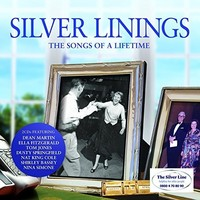 Various Artists - Silver Linings - the Songs of a Lifetime (CD) - Cover