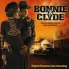 Various Artists - Bonnie & Clyde Original Broadway Cast Recording (CD)
