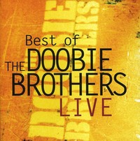 Doobie Brothers - Best of the Doobie Brothers Live (CD) - Cover