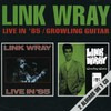 Link Wray - Live In '85 / Growling Guitar (CD)