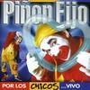 Pinon Fijo - Por Los Chicos: Vivo (CD)