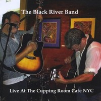 Black River Band - Live At the Cupping Room Cafe Nyc (CD) - Cover