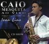 Caio Mesquita - Ao Vivo (CD)