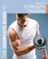 Complete Guide to Strength Training 5th Edition - Anita Bean (Paperback)