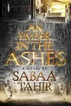 An Ember in the Ashes - Sabaa Tahir (Paperback)