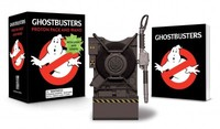Ghostbusters: Proton Pack and Wand - Running Press (Mixed media product) - Cover
