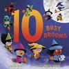 10 Busy Brooms - Carole Gerber (Hardcover)