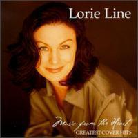 Lorie Line - Music From the Heart: Greatest Cover Hits (CD)