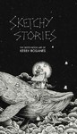 Sketchy Stories - Kerby Rosanes (Paperback)