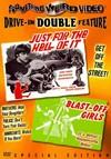 Just For Hell of It & Blast-Off Girls (Region 1 DVD)