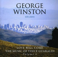 George Winston - Love Will Come-the Music of Vince Guar (CD) - Cover