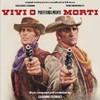 Gianni Ferrio - Vivi O Preferibilmente Morti (CD)
