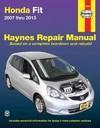 Haynes Honda Fit 2007 Thru 2013 - Jeff Killingsworth (Paperback)