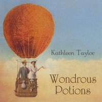 Kathleen Taylor - Wondrous Potions (CD) - Cover