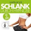 Martin Bolze - Schlank Durch Hypnose (CD)