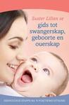Suster Lilian se gids tot swangerskap, geboorte en ouerskap - Lilian Paramor (Paperback)