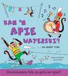 Wilde diere - Feite en geite: Kan 'n apie waterski? - Camilla de la Boyere (Paperback)