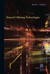 Husserl's Missing Technologies - Don Ihde (Paperback)