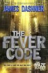 The Fever Code - James Dashner (Hardcover)
