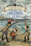 The Unmapped Sea - Maryrose Wood (Paperback)
