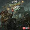 Heroes of Normandie - Pegasus Bridge