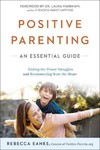 Positive Parenting - Rebecca Eanes (Paperback)