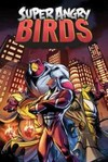 Super Angry Birds - Jeff Parker (Paperback)