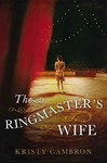 Ringmaster's Wife - Kristy Cambron (Paperback)