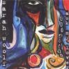 Sarah Woolf - Ask My Lover (CD)