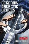 Legend of the Galactic Heroes, Vol. 1 - Yoshiki Tanaka (Paperback)