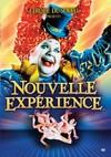 Cirque Du Soleil: Nouvelle Experience (Region 1 DVD)